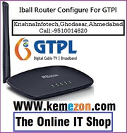 Iball Router Configure For GTPl In Ahmedabad