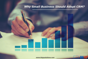 Why Do Small Businesses Need CRM?