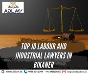 Top 10 Labour and Industrial Lawyers in Bikaner