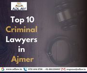 Top 10 Criminal Lawyers in Ajmer