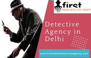 Solve your case easily with the help of Detective agency in Delhi