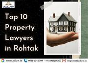 Top 10 Property Lawyers in Rohtak