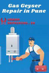Gas Geyser Repair in Pune - Urban Repairing